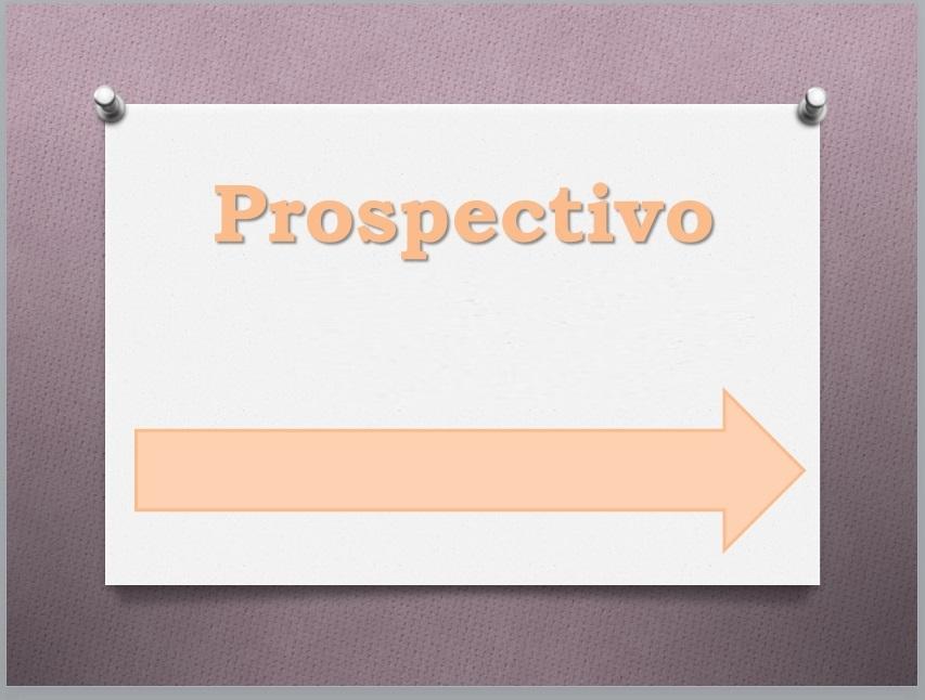 TRABAJO PROSPECTIVO (INICIO 2020- FINALIZACIÓN 2022)